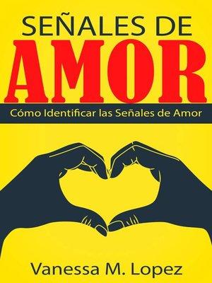 cover image of Señales De Amor