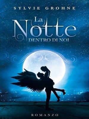 cover image of La Notte dentro di Noi