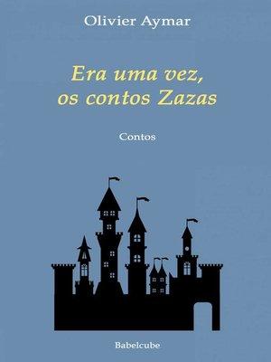 cover image of Era uma vez, os contos Zazas