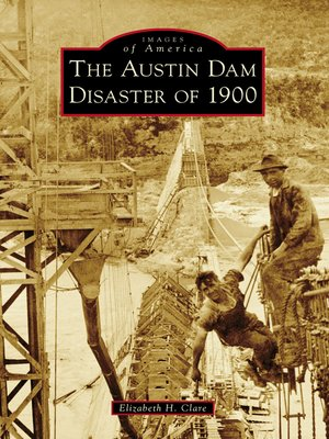 cover image of The Austin Dam Disaster of 1900