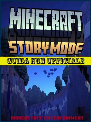 cover image of Minecraft Story Mode