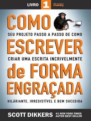 cover image of Seu Projeto Passo A Passo De Como Criar Uma Escrita Incrivelmente Hiláriante