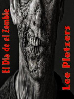 cover image of El Dia de el Zombie