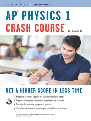 cover image of AP® Physics 1 Crash Course Book + Online