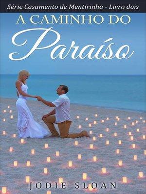 cover image of A caminho do paraíso
