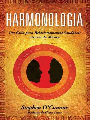 cover image of Harmonologia--Um Guia para Relacionamentos  Saudáveis através da Música