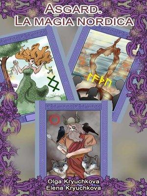 cover image of Asgard. La magia nordica