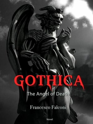 cover image of Gothica--the Angel of Death