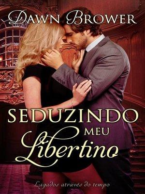 cover image of Seduzindo meu Libertino
