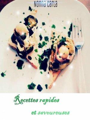 cover image of Recettes rapides et savoureuses
