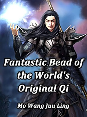 cover image of Fantastic Bead of the World's Original Qi