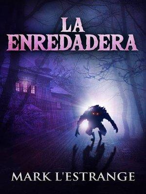 cover image of La Enredadera