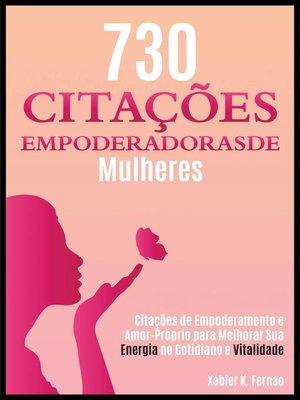 cover image of 730 Citações Empoderadoras de Mulheres