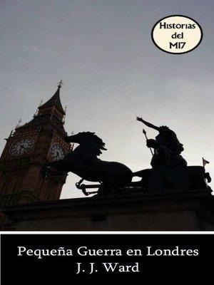 cover image of Pequeña guerra en Londres