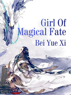 cover image of Girl of Magical Fate