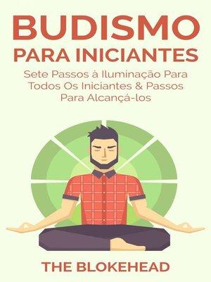 cover image of Budismo Para Iniciantes