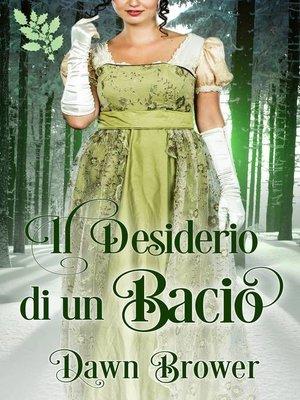 cover image of Il Desiderio di un Bacio