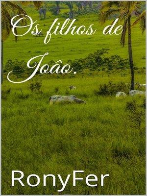 cover image of Os filhos de João