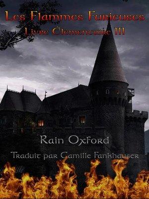 cover image of Les Flammes Furieuses--Livre Élémentaire III