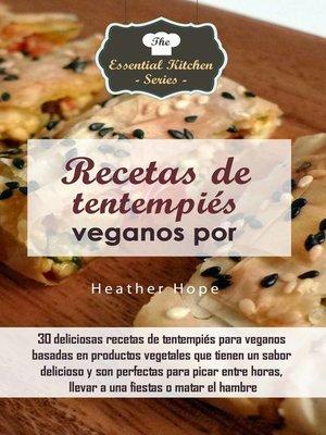 cover image of Recetas de tentempiés veganos por Heather Hope