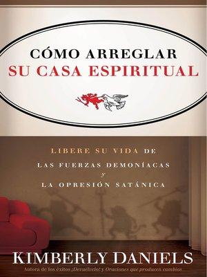 cover image of Como Arreglar Su Casa Espiritual