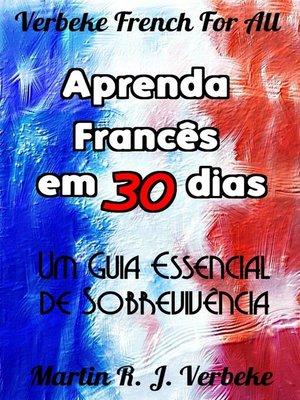 cover image of Aprenda Francês em 30 Dias