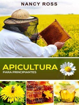 cover image of Apicultura para principiantes