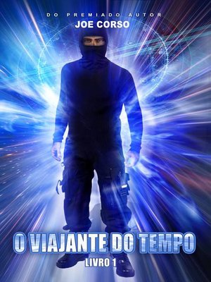 cover image of O Viajante do Tempo