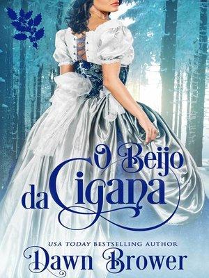 cover image of O Beijo da Cigana