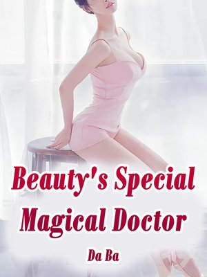 cover image of Beauty's Special Magical Doctor