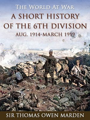 cover image of A Short History of the 6th Division Aug. 1914-March 1919