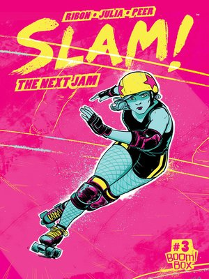 cover image of SLAM!: The Next Jam (2017), Issue 3