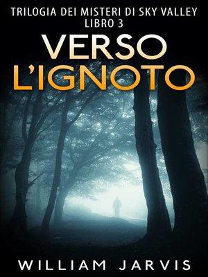 cover image of Verso l'ignoto