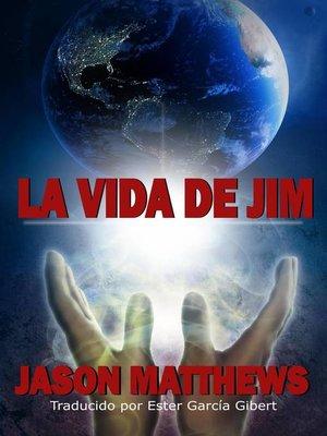 cover image of La vida de Jim