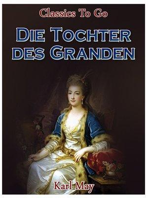 cover image of Die Tochter des Granden