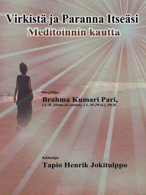 cover image of Virkistä ja Paranna Itseäsi Meditoinnin kautta
