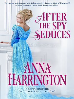 cover image of After the Spy Seduces