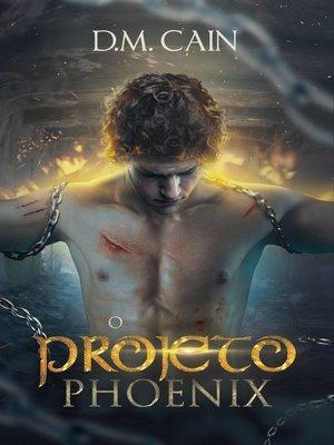 cover image of O Projeto Phoenix