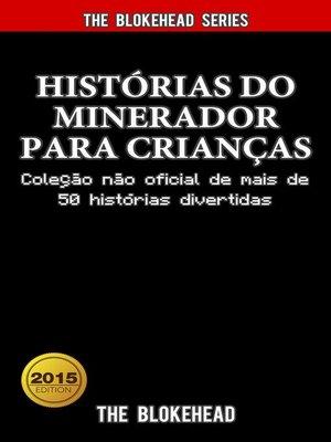 cover image of Histórias do Minerador para Crianças