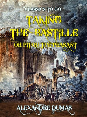 cover image of Taking the Bastille or Pitou the Peasant