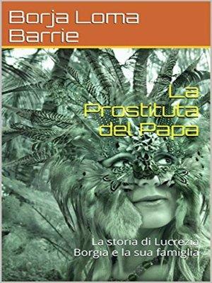 cover image of La Prostituta del Papa