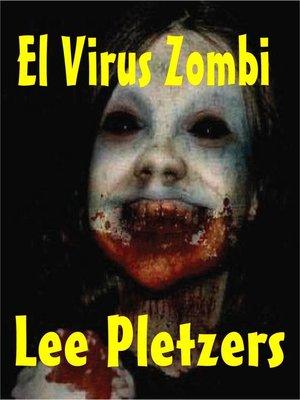 cover image of El Virus Zombi