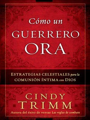 cover image of Cómo Un Guerrero Ora