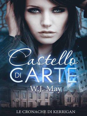 cover image of Castello di Carte--Le Cronache di Kerrigan