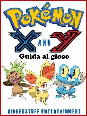 cover image of Pokemon X e Y--Guida al gioco