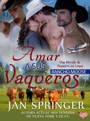 cover image of Amar a sus Vaqueros ~ Rancho Moose