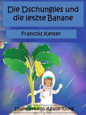 cover image of Die Dschunglies und die letzte Banane