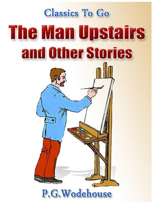 cover image of The Man Upstairs and Other Stories