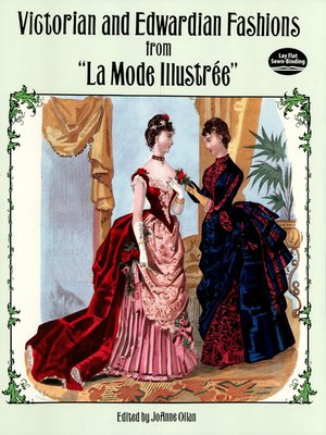 "cover image of Victorian and Edwardian Fashions from ""La Mode Illustrée"""