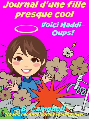 cover image of Journal d'une fille presque cool Voici Maddi Oups!